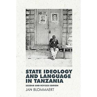 State Ideology and Language in Tanzania - Second and revised edition b