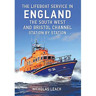 The Lifeboat Service in England - The South West and Bristol Channel -