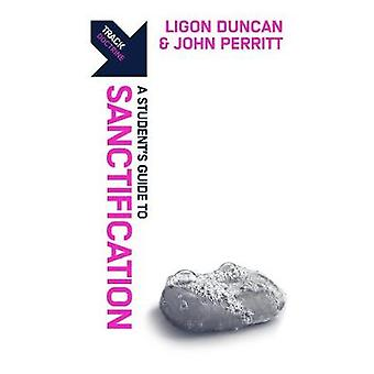 Track - Sanctification - A Student's Guide to Sanctification by Ligon D