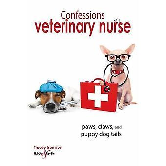 Bekentenissen van een veterinaire verpleegster - Poten - klauwen en puppy hond staarten b