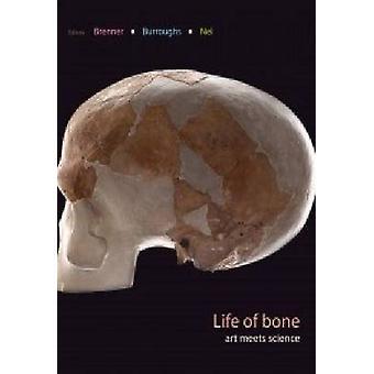 Life of Bone - Art Meets Science by Joni Brenner - Elizabeth Burroughs