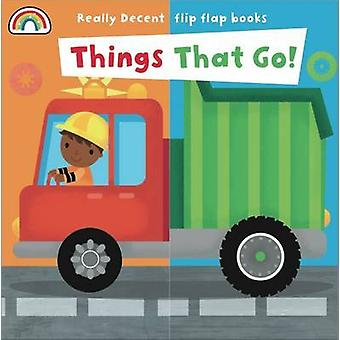 Flip Flap - Things That Go by Philip Dauncey - 9781909090859 Book