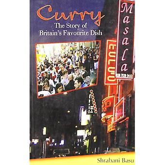Curry - The Story of Britain's Favourite Dish by Shrabani Basu - 97881