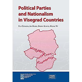 Political Parties and Nationalism in Visegrad Countries by Filip Cern
