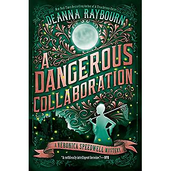A Dangerous Collaboration by Deanna Raybourn - 9780451490711 Book