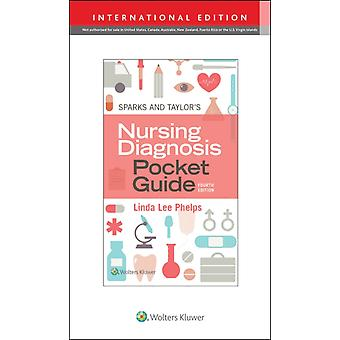 Sparks  Taylors Nursing Diagnosis Pocket Guide by Phelps