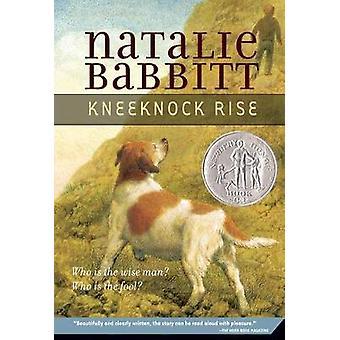 Knee-Knock Rise by Natalie Babbitt - Natalie Babbitt - 9780312370091