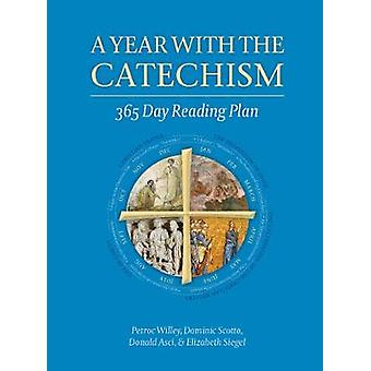A Year with the Catechism - 365 Day Reading Plan by Petroc Willey - 97