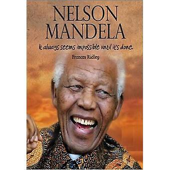 Nelson Mandela door Frances Ridley