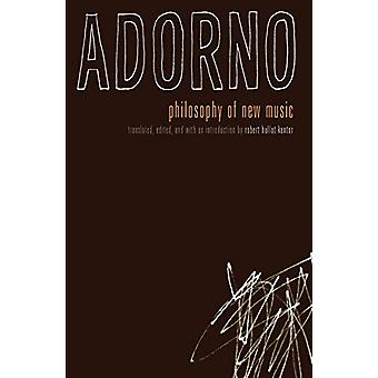 Philosophy Of New Music by Theodor W. Adorno Adorno - 9780816636679 B