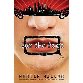 Lux the Poet by Martin Millar