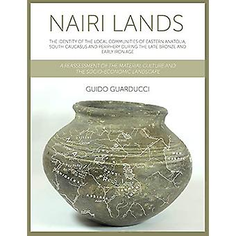 Nairi Lands - The Identity of the Local Communities of Eastern Anatoli