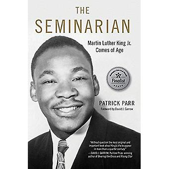 Seminarian - Martin Luther King Jr. Comes of Age by Patrick Parr - 978