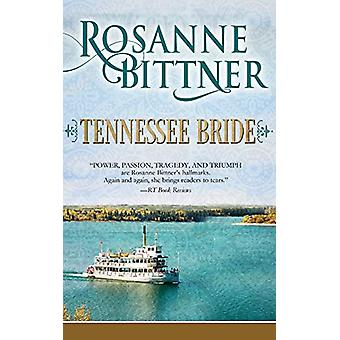 Tennessee Bride by Rosanne Bittner - 9781626813755 Book