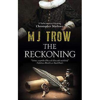 The Reckoning 11 A Kit Marlowe Mystery