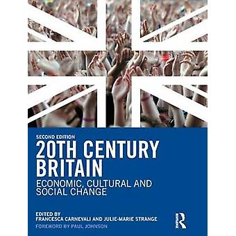 20th Century Britain by Paul Johnson