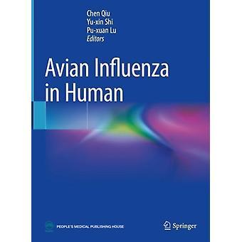 Avian Influenza in Human di Chen Qiu & A cura di Yu Xin Shi & A cura di Pu Xuan Lu