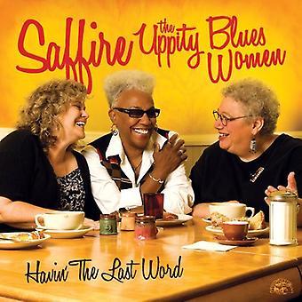 La Saffire como Blues mujeres - Havin' la importación de los E.e.u.u. última palabra [CD]