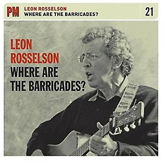 Leon Rosselson - Where Are the Barricades [CD] USA import