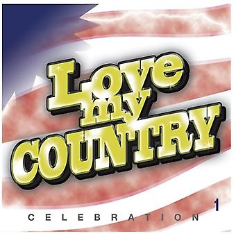 Various Artist - Love My Country! [CD] USA import
