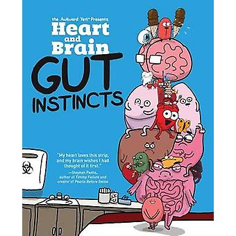 Heart and Brain - Gut Instincts - An Awkward Yeti Collection by The Awk