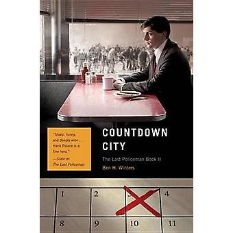 Lähtölaskenta City - viimeinen poliisi kirja II Ben Winters - 978159474