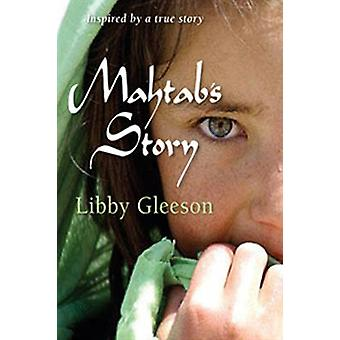 Mahtab's Story by Libby Gleeson - 9781741753349 Book