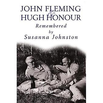 John Fleming and Hugh Honour - Remembered by Susanna Johnston by Susan