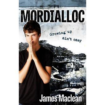 Mordialloc par James MacLean - livre 9781925367270