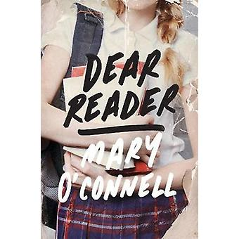 Dear Reader - A Novel by Mary O'Connell - 9781250077080 Book