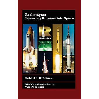 روكيتديني--المحرك البشر إلى الفضاء بواسطة روبرت س. كريمر-9781563