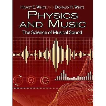 Física e música: A ciência do som Musical (Dover livros sobre física)