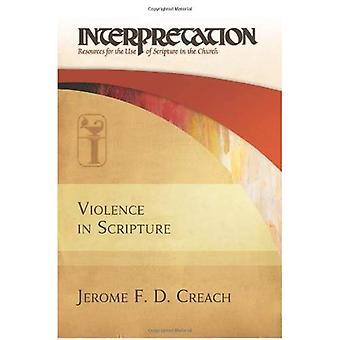 Geweld in de Schrift: interpretatie: middelen voor het gebruik van de Schrift in de kerk