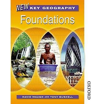 Nouveau livre de l'élève de fondations de géographie clés: Fondations: livre des élèves