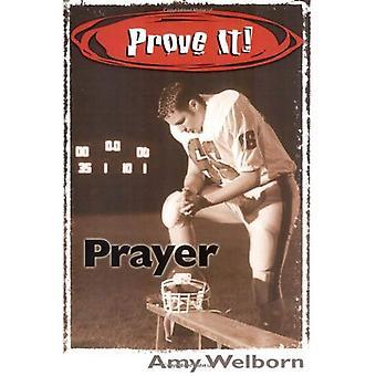 Bevisa det! bön (bevisa det!)