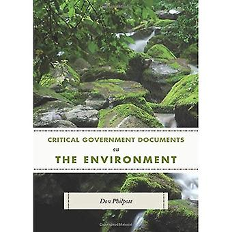 Critical Government Documents on the Environment (Critical Documents Series)