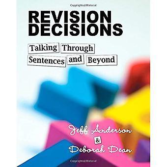 Revision beslut: Talar genom meningar och bortom