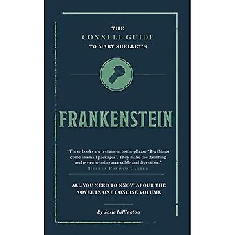 The Connell Guide to Mary Shelley's Frankenstein (Connell Guides)