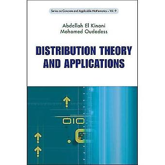 Distribution Theory and Applications (Series on Concrete and Applicable Mathematics)
