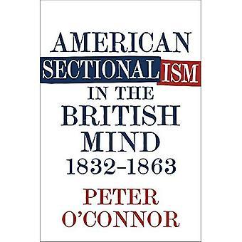 Amerikaanse sektarisschap in de Britse geest, 1832-1863