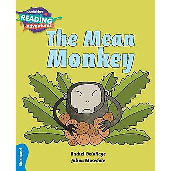 The Mean Monkey Blue Band by Rachel Delahaye - 9781108439718 Book