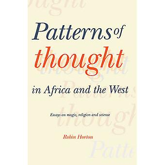 Patterns of Thought in Africa and the West by Horton & Robin University of Port Harcourt & Nigeria