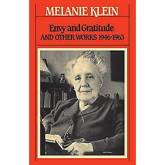 Envy and Gratitude by Klein & Melanie
