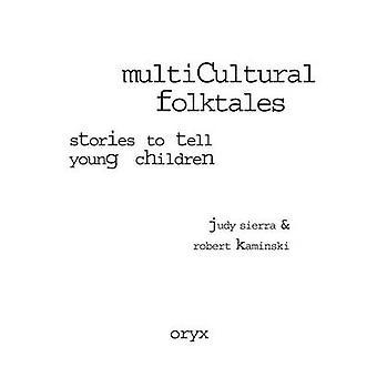 Histoires contes multiculturels de dire aux jeunes enfants par Kaminski & Robert