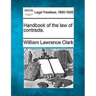 Handbook of the law of contracts. by Clark & William Lawrence