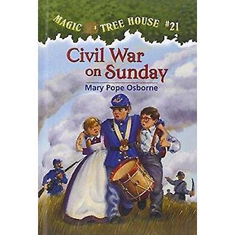 Civil War on Sunday by Mary Pope Osborne - Salvatore Murdocca - 97807