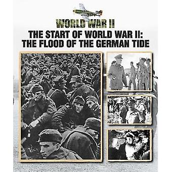 The Start of World War II - The Flood of the German Tide by Christophe