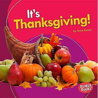 It's Thanksgiving! by Tessa Kenan - 9781512414295 Book