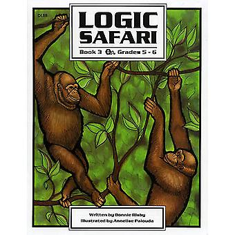 Logic Safari Book 3 by Bonnie Risby - 9781593630911 Book