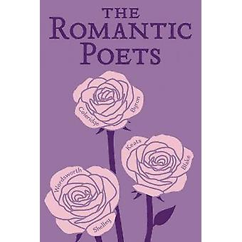 The Romantic Poets by John Keats - Percy Bysshe Shelley - George Gord